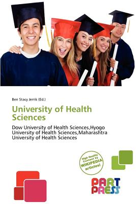Part Press University of Health Sciences by Stacy Jerrik, Ben [Paperback] at Sears.com